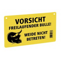 Warnschild - Vorsicht freilaufender Bulle!